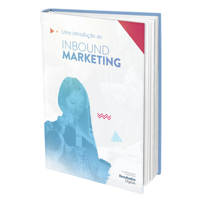 Intodução ao Inbound Marketing